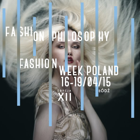Fashion_Philosophy_Fashion_Week_Poland_2015